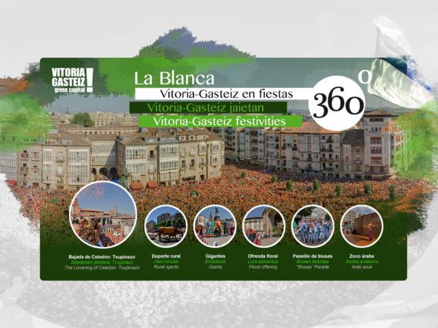 Fotografía del Inicio de la Visita Virtual La Blanca 360º. Fiestas de Vitoria. Panorámicas 360. Vitoria - Gasteiz. País Vasco